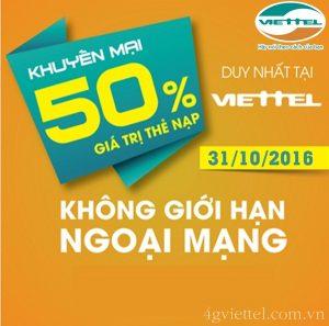 Viettel khuyến mãi 50% giá trị thẻ nạp duy nhất ngày 31/10/2016