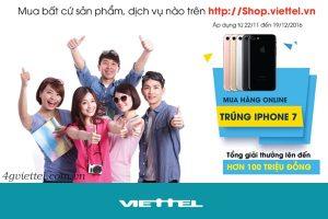 Viettel khuyến mãi: Mua hàng online - Trúng ngay iPhone 7