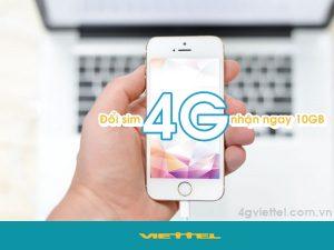 Đổi sim 4G Viettel nhận ngay 10 GB lướt web thả ga