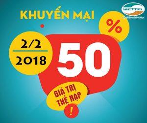Viettel khuyến mãi tặng 50% thẻ nạp trong 2/2/2018