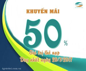 Viettel khuyến mãi 50% thẻ nạp ngày vàng 20/7/2017