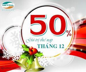 Viettel khuyến mãi 50% thẻ nạp từ nay đến 31/12/2017