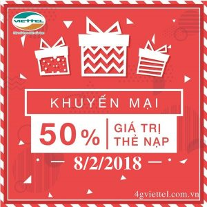 Viettel khuyến mãi 50% thẻ nạp ngày vàng 8/2/2018