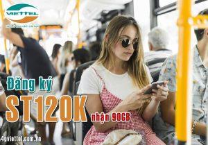 Hướng dẫn đăng ký gói ST120K mạng Viettel nhận 90GB giá siêu rẻ