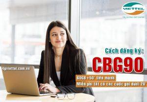 Hướng dẫn đăng ký gói CBG90 mạng Viettel nhận 60GB, gọi thả ga