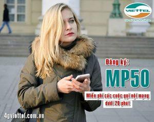 Đăng ký gói MP50 mạng Viettel được gọi thoại miễn phí trong 30 ngày